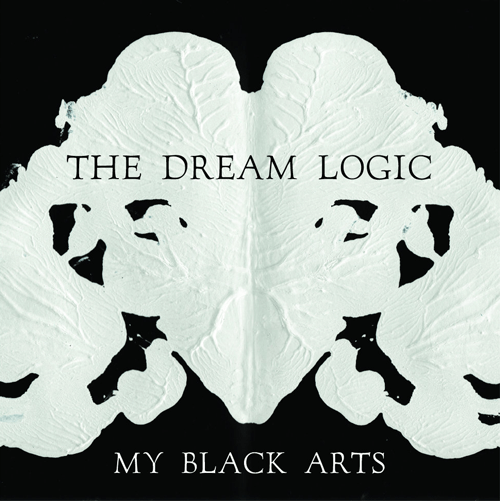 dream-logic-album-my-black-arts